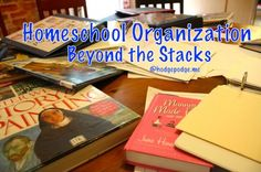 Homeschool Organization Beyond Stacks