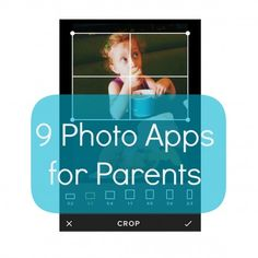 Take a picture, it lasts longer! 9 Photo Apps for Parents #photography