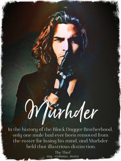 Black Dagger Brotherhood - J. Ward - Murhder - The Thief Black Dagger Brotherhood Cast, Brotherhood Series, Karen Marie Moning, Paranormal Romance Books, Dark Hunter, Wedding Humor, American Horror Story, Celebrity Weddings, Good Books