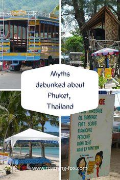 Myths debunked about Phuket, Thailand. #Thailand #Phuket #travel #tourism #destination #bucketlist Bangkok Travel, Thailand Travel, Asia Travel, Phuket Travel, Travel Tourism, Travel Destinations, Visit Thailand, Phuket Thailand, Travel Around The World