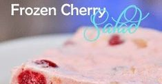 Miss Daisy's Frozen Cherry Salad Cherry Salad Recipes, Beauty Tips, Beauty Hacks, Frozen Cherries, Dessert Salads, Frozen Desserts, Family Traditions, Jello, Freezer Meals
