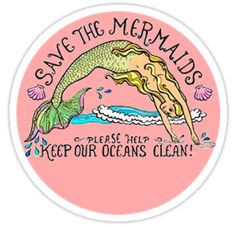 """save the mermaids"" Stickers by amelialundy 