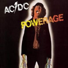 AC/DC: Powerage. Where blues meets hard rock. It's hard to pick a favorite AC/DC album (most pick 'Highway to Hell' or 'Back in Black'). No matter my mood 'Powerage' is one I can listen to. A mixture of sexual innuendos (Up To My Neck In You), money issues (Down Payment Blues), to life (a bit rough) in general (Kicked In The Teeth) the album is solid rock 'n roll.