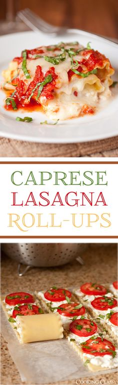 Caprese Lasagna Roll-Ups - perfect cheesy tomato basil goodness right there! (Used all sauce, cw) Vegetarian Recipes, Cooking Recipes, Healthy Recipes, Cooking Tips, Cooking Food, Top Recipes, Food Prep, Easy Cooking, Food Tips