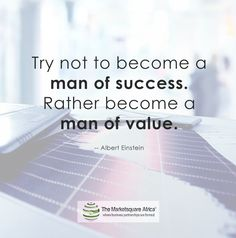 """""""""""""""Try not to become a man of success. Rather become a man of value. Joint Venture, Albert Einstein, How To Become, Success, Business, Building, Buildings, Construction, Architectural Engineering"""