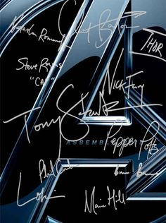 """The actors signed this poster as their characters, and each one is perfect. Thor has a hammer. Tony's is like a celebrity autograph, while Pepper's is typical of a corporate signature for documents. Bruce's is almost illegible, like a doctor. Clint has an arrow! Fury's is very pointy, like knives. Steve identifies himself as """"cap"""", as if he's not that famous. Natasha's draws no attention. Phil's is like an office workers' signature. Loki's is like a smug drawl, and Hill's is feminine but…"""