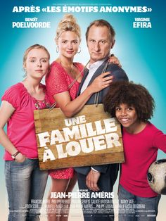 Une famille à louer de J.-P. Ameris (2015 -Août). Mouuuhais...L'idée était plaisante, sa mise en oeuvre sans intérêt et sans surprises !