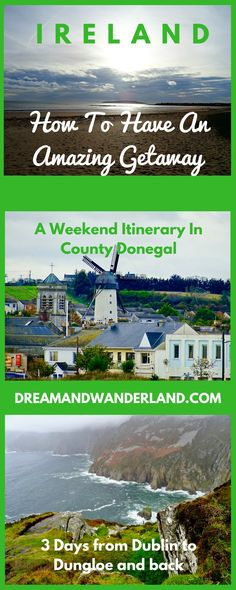 Travel tips and inspiration for a short getaway or vacation in Ireland. Things to do on a trip from Dublin to Dungloe and back!