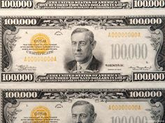 America's largest denomination currency, the 100,000 dollar bill, which is said to be worth about $1,600,000.00 million as of August 2010. The Series 1934 Gold Certificate note, which bears President Woodrow Wilson's portrait, was used only for official transactions between Federal Reserve Banks. It was not circulated among the general public and cannot be legally held by currency note collectors.  There are at least seven still in existence.