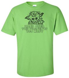 d0f4dd1aa Yoda - Hand Over The Presents You Must - Star Wars T Shirt - Adult Unisex