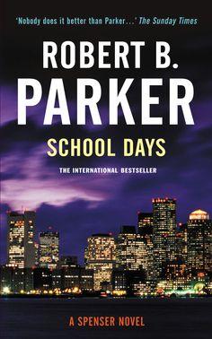 School Days by Robert B Parker