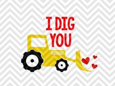 I Dig You Tractor Valentine's Day Boys Shirt Ideas Love Cupid SVG and DXF EPS Cut File • Cricut • Silhouette Vector • Calligraphy • Download File • Cricut • Silhouette Cricut projects - cricut ideas - cricut explore - silhouette cameo By Kristin Amanda Designs