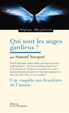 Quis sont les anges gardiens ? : Une enquête aux frontières de l'amour de Samuel Socquet http://www.amazon.fr/dp/2732468800/ref=cm_sw_r_pi_dp_IcYVwb02FFQ27