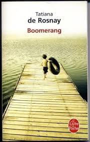 tatiana de rosnay boomerang - Recherche Google