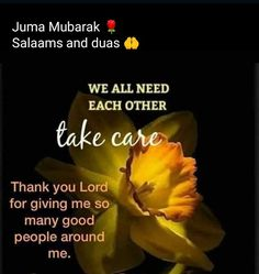 Jumah Mubarak, Thank You Lord, Take Care, Good People, Give It To Me, Friday, Thank You God