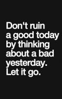 Don't Ruin Your Day... Well Said