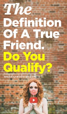 "Are you ""True"" friend material?"