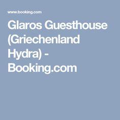 Glaros Guesthouse (Griechenland Hydra) - Booking.com