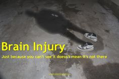 Brainworks Client-Centred Rehabilitation – Brain Injury: The Invisible Injury Brain Fog, My Brain, Chronic Illness, Chronic Pain, Tramatic Brain Injury, Brain Lesions, Post Concussion Syndrome, Brain Injury Awareness, Vision Therapy
