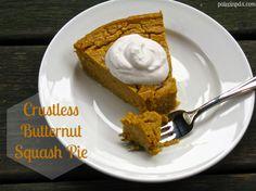 Crustless Butternut Squash Pie – Paleo in PDX Paleo Sweets, Gluten Free Desserts, Healthy Desserts, Healthy Recipes, Yummy Treats, Sweet Treats, Paleo Butternut Squash, Squash Pie, Pie Dessert