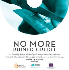Abusers may try to ruin a victim's credit to keep them trapped in the relationship. Some tips for repairing your credit: Know what your credit score looks like, build credit of your own, and fix any credit blemishes. #endDV #NoMore http://www.clicktoempower.org/sites/default/files/learningmodules/modules/uncred1.html
