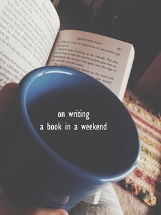 on writing a book in a weekend