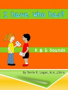 I Have. Who Has? Articulation Game - K and G.   Visit pinterest.com/arktherapeutic for more #speechtherapy games & activities