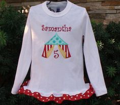Items similar to Personalized Circus Tent Birthday Shirt with ribbon ruffle boutique free monogram custom embroidered short long sleeve sew cute creations on Etsy Custom Made Shirts, Free Monogram, Embroidered Shorts, Circus Party, Madagascar, Birthday Shirts, Baby Love, Tent, Graphic Sweatshirt