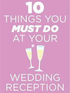 http://www.shefinds.com/2013/10-things-you-must-do-at-your-reception/