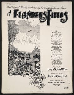 """""""In Flanders Fields."""" Notated music. Poem by John McCrae; music by Almon Eastman Field. Published by John H. Albert, Detroit, 1919. Music Division, Library of Congress."""