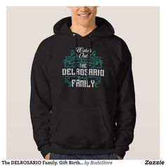 The DELROSARIO Family. Gift Birthday Hoodie - Stylish Comfortable And Warm Hooded Sweatshirts By Talented Fashion & Graphic Designers - #sweatshirts #hoodies #mensfashion #apparel #shopping #bargain #sale #outfit #stylish #cool #graphicdesign #trendy #fashion #design #fashiondesign #designer #fashiondesigner #style