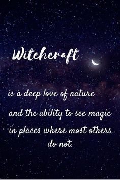 Witchcraft is simply seeing what others do not while loving the Earth in all her glory! Witchcraft is simply seeing what others do not while loving the Earth in all her glory! Zauber Quotes, Wiccan Quotes, Affirmations, Pagan Witch, Witches, White Witch Spells, Witch Broom, Witch Cottage, Eclectic Witch
