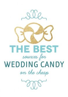 The Best Sources for Wedding Candy on the Cheap photo | The Budget Savvy Bride
