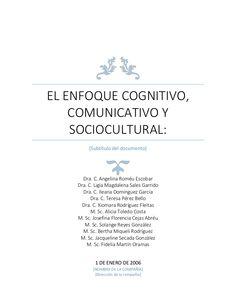 EL ENFOQUE COGNITIVO, COMUNICATIVO Y SOCIOCULTURAL