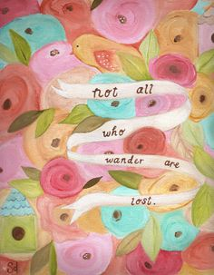 acrylic painting, motivational, typography, art print, art quote - ALL WHO WANDER