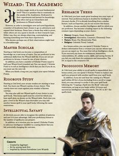Wizard: The Academic // Final version (probably) // Inspired by research scientists and Lore Wizards // Thanks for all the help! Wizard 5e, Fantasy Wizard, Dungeons And Dragons Classes, Dungeons And Dragons Homebrew, Dnd Characters, Fantasy Characters, Dungeon Master's Guide, Dnd Classes, Wizard School