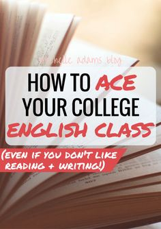 College essay english How to Ace Your College English Class - MichelleAdamsBlog