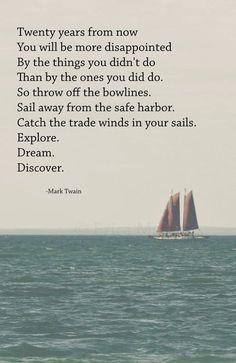 'Explore. Dream. Discover.' | Photography: EDMPrintedEphemera {Etsy} | Inspirational Poetry: Mark Twain | Sailboat Print