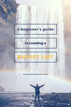 A Beginner's Guide to Creating a Bucket List