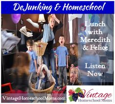 Let's Talk About DeJunking & Organizing for the New School Year with Felice Gerwitz & Meredith Curtis  You will so love this! Felice and Meredith share years of experience in homeschooling and now, they discuss great tips for getting your life organized and not losing those precious treasures or important documents. Don't miss this session […]