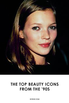 The most memorable beauty icons of the '90s