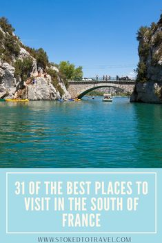 The beautiful South of France is packed with lively cities & towns, and gorgeous harbours and beaches. There's so much to do & see, so I've put together this guide on the best places to visit in the South of France.