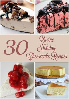 30 Divine Holiday Cheesecake Recipes