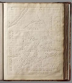 First map (of Maine) in an 1837 Atlas of the United States Printed for the Use of the Blind. It uses embossed letters, not Braille, for place names and longitude and latitude. From the David Rumsey Map Collection. All the atlas pages can be viewed here: http://www.davidrumsey.com