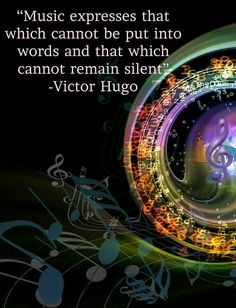 Love This Quote About Music From Victor Hugo Just Thought We Would Share It With You Have A Wonderful Weekend Everyone Connect Us At On Twitter