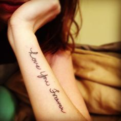 love you forever tattoo-instead of forever put more