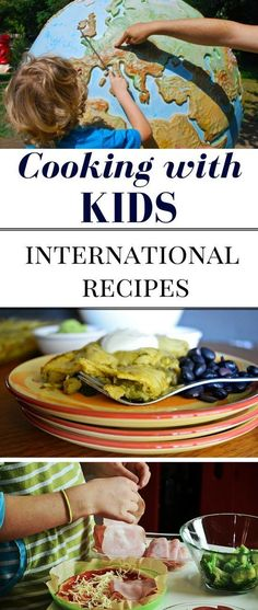 Travel Without Leaving Home - International Recipes - Cooking with Kids is a great opportunity to spend time together and learn more about the world around us and makes learning geography fun (Baking With Kids Learning) Cooking With Kids Easy, Kids Cooking Recipes, Cooking Classes For Kids, Baking With Kids, Cooking Tips, Healthy Recipes, Cooking School, Cooking Bacon, Cooking Turkey