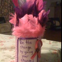 """Made a change jar for our """"pow wow"""" themed race for the cure fund raising."""