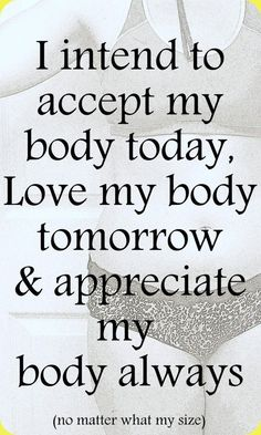 For years I was at war with my body and struggled with two eating disorders, anorexia nervosa, bulimia, body-image issues.the Now is loving, accepting my body. Love My Body, Loving Your Body, Love Your Body Quotes, Body Image Quotes, The Words, Fitness Inspiration, Body Inspiration, Body Positivity, Affirmations Positives
