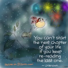 """❖ """"You can't start the next chapter of your life if you keep re-loading the last one. Positive Life, Positive Quotes, Positive Affirmations, Buddah Doodles, Buddha Thoughts, Happy Elephant, Little Buddha, Daily Inspiration Quotes, Nice Quotes"""